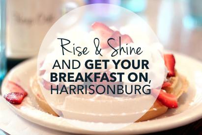 Best Breakfast and Brunch Spots in Harrisonburg