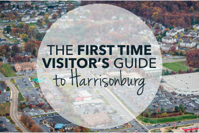 First time visitors guide to harrisonburg