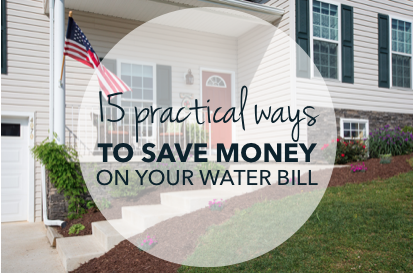 15 Practical Ways to Save on your water bill
