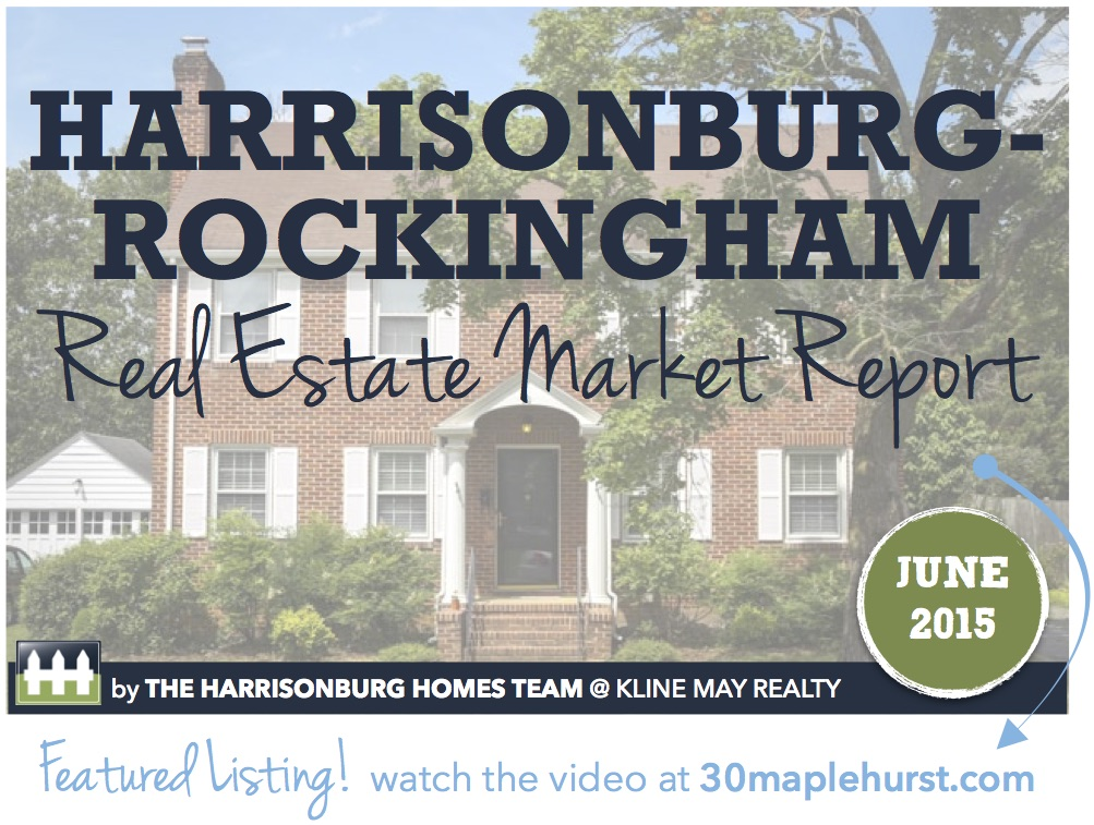 Harrisonburg Real Estate Market Report [INFOGRAPHIC] | June 2015