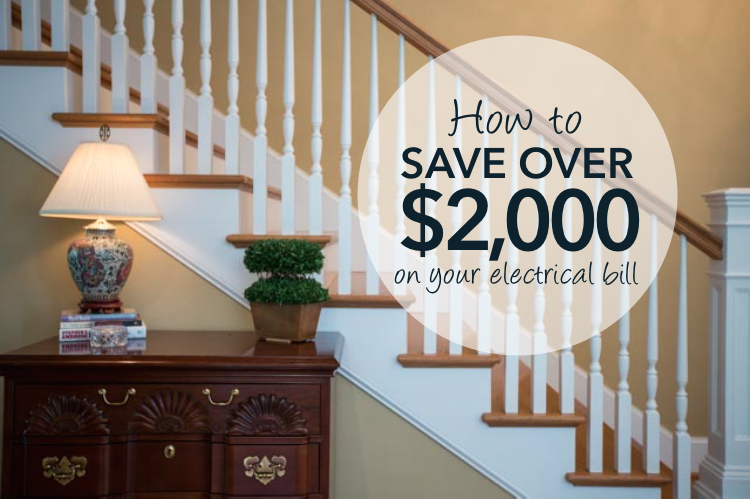 13 Practical Ways to Save Over $2000 on Your Annual Electric Bill