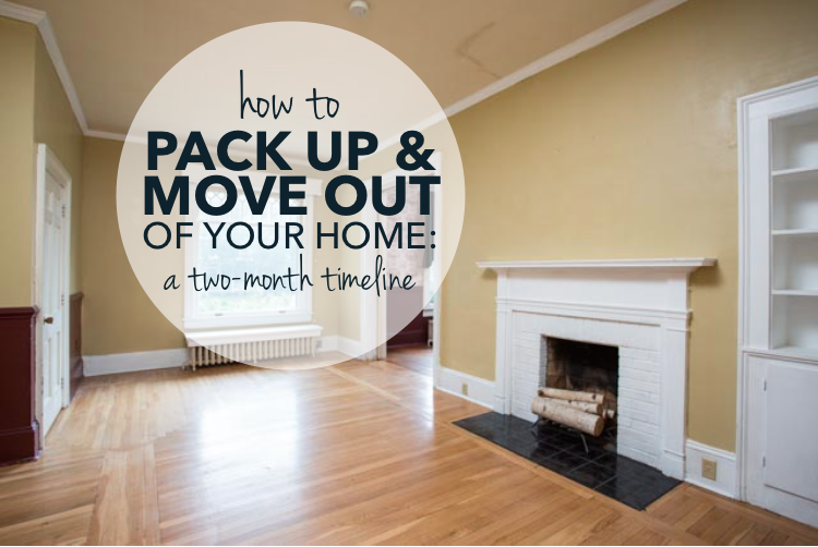 How to Pack Up & Move Out of your home: a two-month timeline [with printable checklist!]