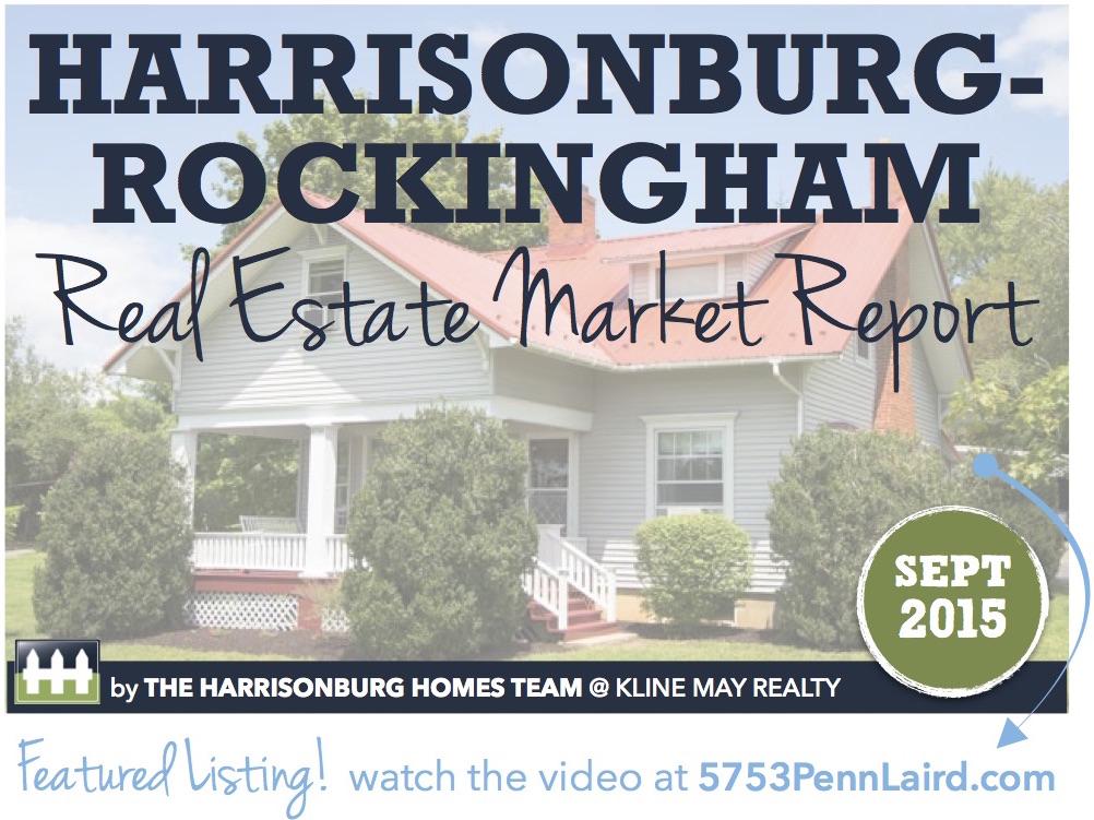 Harrisonburg Real Estate Market Report: September 2015   The Harrisonburg Homes Team @ Kline May Realty