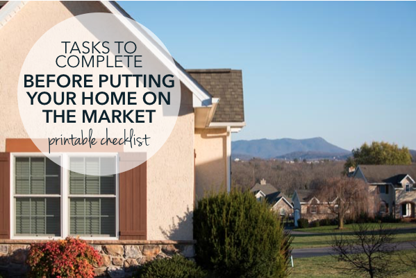 Complete these tasks before putting your home on the market [printable checklist] | The Harrisonburg Homes Team