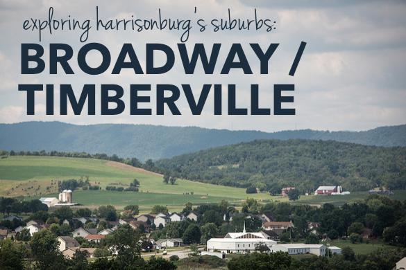 Exploring Harrisonburg's Suburbs: Broadway & Timberville   Harrisonblog