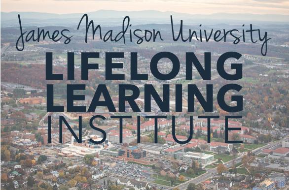 James Madison University's Lifelong Learning Institute Celebrates 20 Years   Harrisonblog