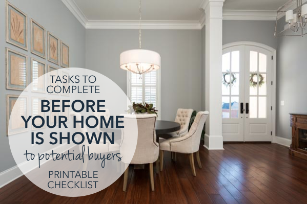 Selling your home? [PRINTABLE] Checklist of to-do's before a showing | Harrisonblog