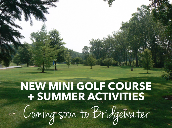 New mini golf course & summer activities in Bridgewater, Virginia | Harrisonblog