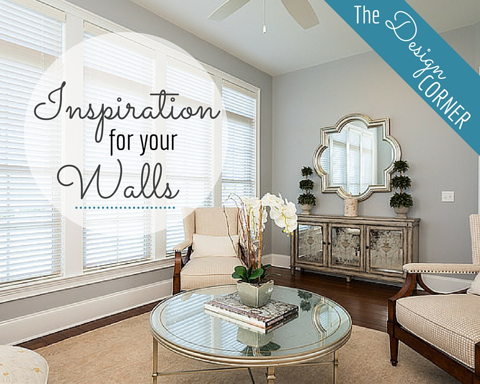 The Design Corner: Inspiration for Your Walls | Staging & Design | Harrisonblog