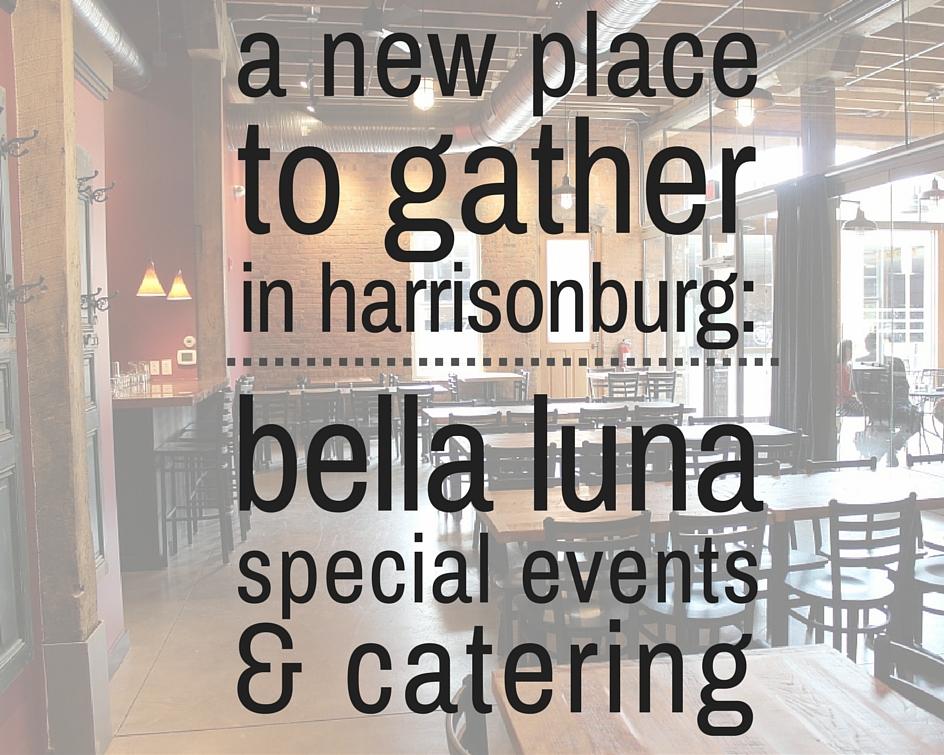 Bella Luna Special Events & Catering | Harrisonburg