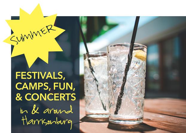 Summer Fun, Camps, Festivals & Concerts in and Around Harrisonburg, VA   Harrisonblog