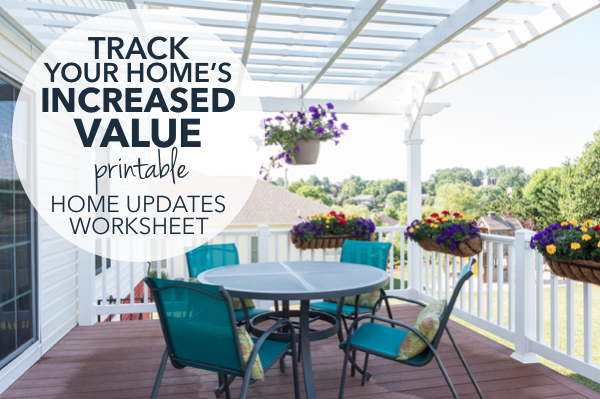 The Easiest Way to Prove Your Home's Increased Value: Home Updates Tracking Worksheet [PRINTABLE]   Harrisonblog
