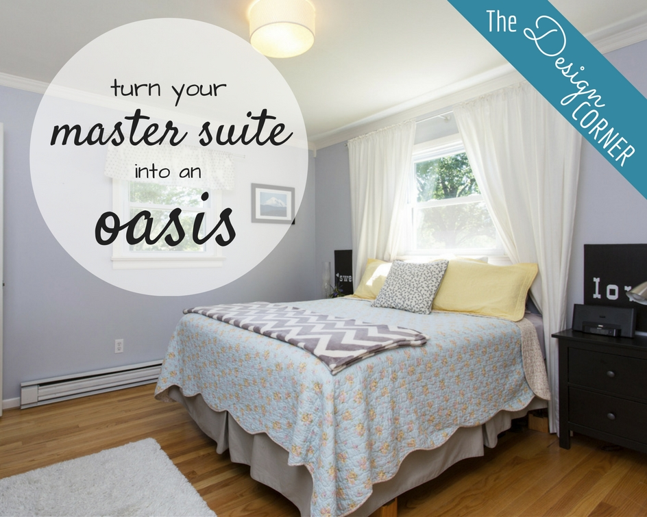 The Design Corner   Turn Your Master Suite into an Oasis
