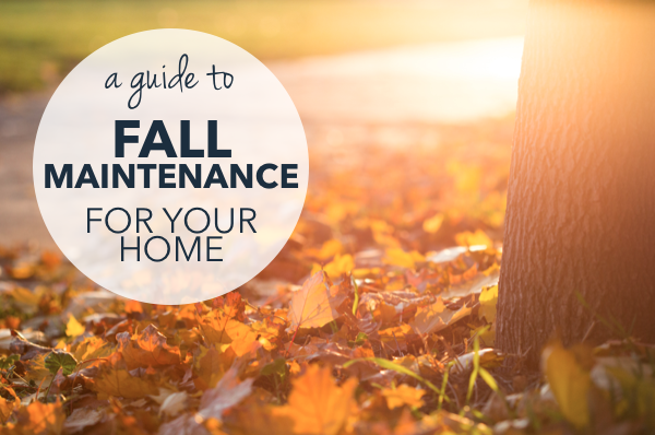 Fall Home Maintenance: A Guide to Caring For Your Home in Autumn