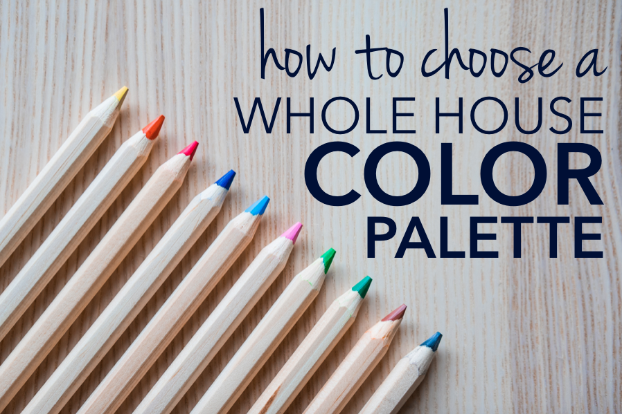 How to choose a whole house color palette for your home