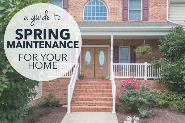 Spring Home Maintenance Guide   Harrisonblog