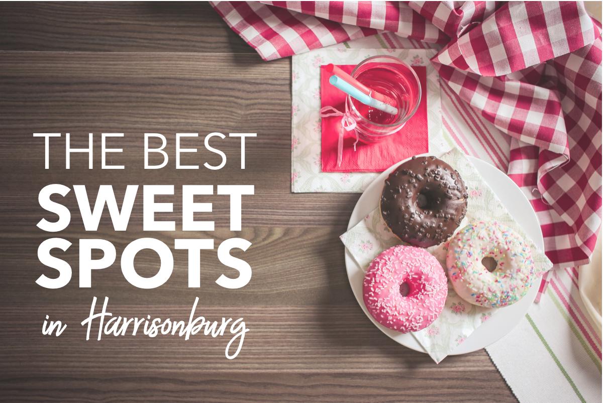 Best Sweet Spots in Harrisonburg | Harrisonblog