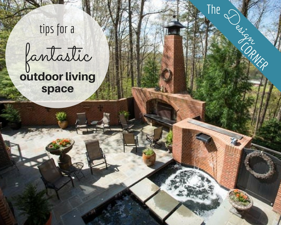 The Design Corner   Outdoor Living