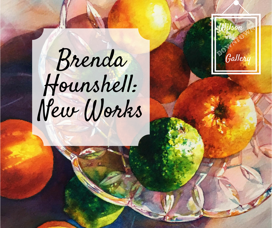 Brenda Hounshell | Wilson Downtown Gallery