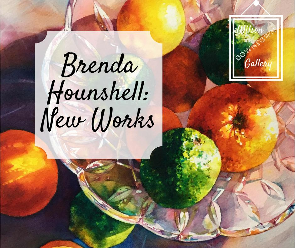 Brenda Hounshell   Wilson Downtown Gallery