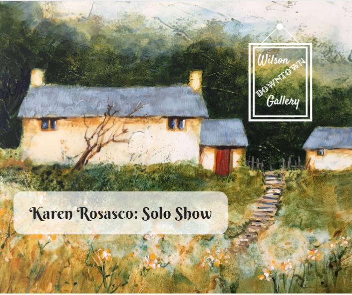 Karen Rosasco   Wilson Downtown Gallery