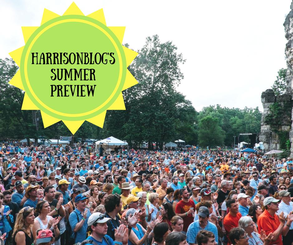 Summer Preview | Harrisonblog