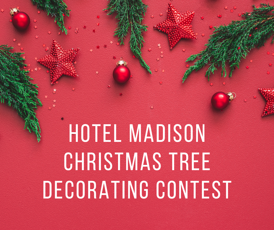 Hotel Madison Tree Decorating Contest