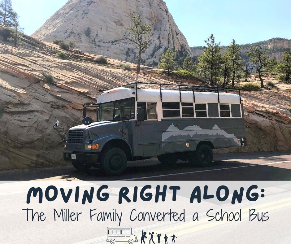 Moving Right Along Miller Family School Bus