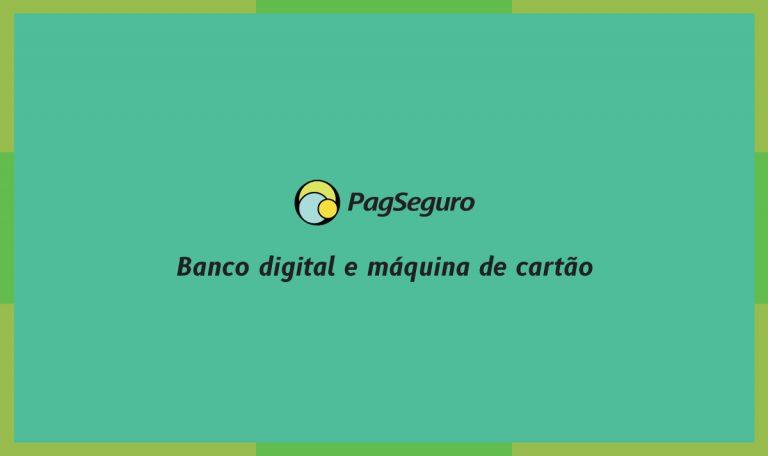 Como o PagSeguro funciona: entenda o PagBank e saiba pedir sua maquininha