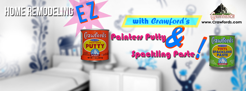 Home remodeling EZ in 2016 with Crawford's Painters Putty & Spackling Paste!