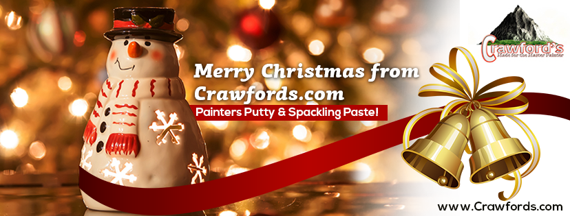 Merry Christmas from Crawfords.com. Painters Putty & Spackling Paste!