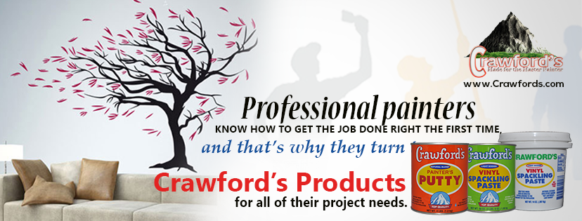 Professional painters know how to get the job done right the first time with Crawford's Products