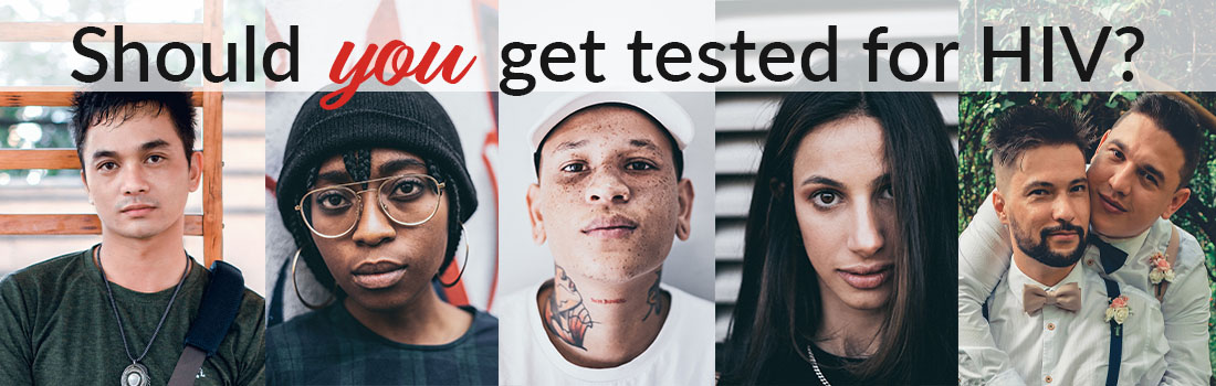Should you get tested for HIV?