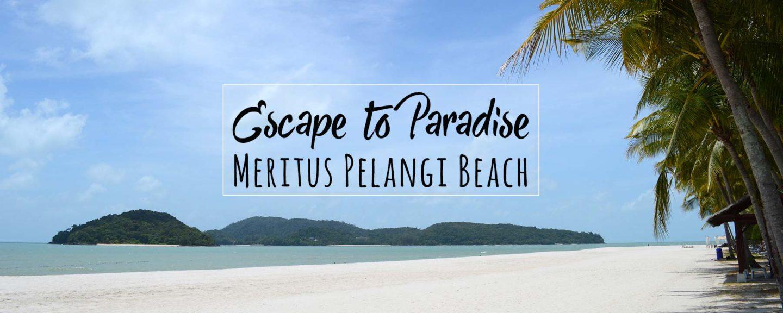 Meritus Pelangi Beach Resort & Spa – Paradise on Langkawi