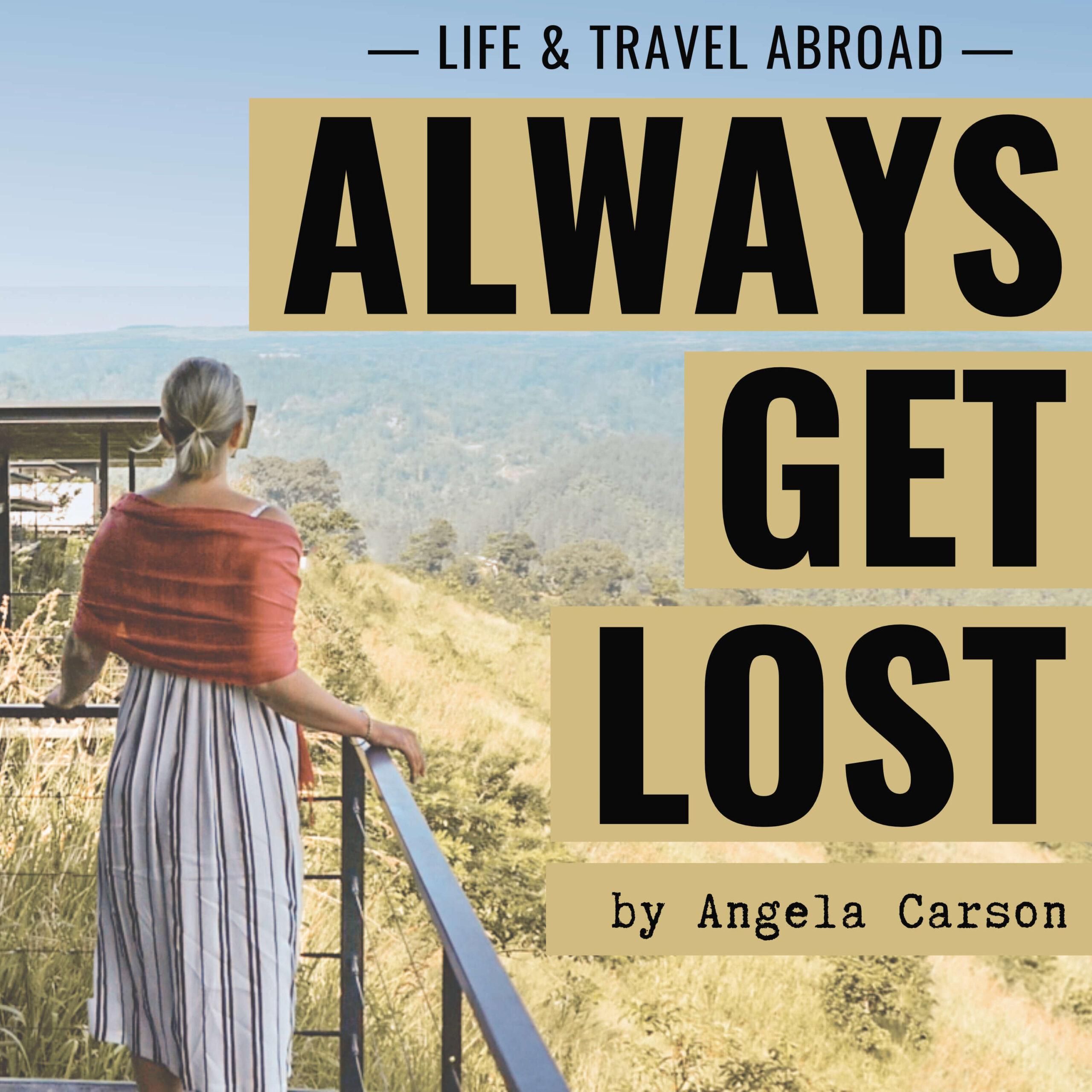 ALWAYS GET LOST by Angela Carson