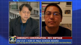 3HMONG TV CONVERSATION | GUEST JIM VUE FOR ST. PAUL PUBLIC SCHOOL BOARD.