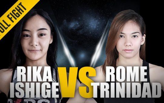 ONE: Full Fight | Rika Ishige vs. Rome Trinidad | The Comeback Trail | April 2017