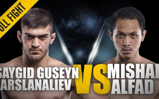 ONE: Full Fight | Saygid Guseyn Arslanaliev vs. Mishal Alfad | A Perfect TKO Finish | January 2016