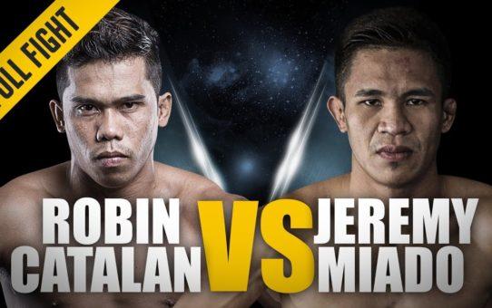 ONE: Full Fight | Robin Catalan vs. Jeremy Miado | A Star Making Performance | April 2017