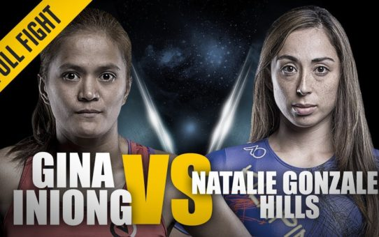ONE: Full Fight | Gina Iniong vs. Natalie Gonzales Hills | A Strong ONE Debut | April 2017