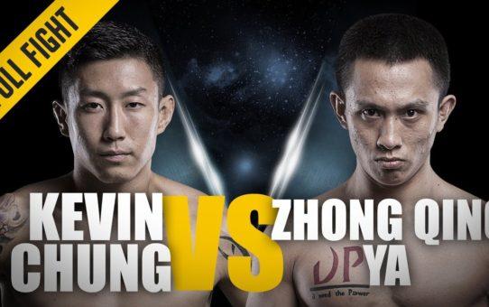 ONE: Full Fight | Kevin Chung vs. Zhong Qing Ya | The Korean Star | June 2017