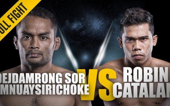 ONE: Full Fight | Dejdamrong Sor Amnuaysirichoke vs. Robin Catalan | The Muay Thai Legend | Aug 2017