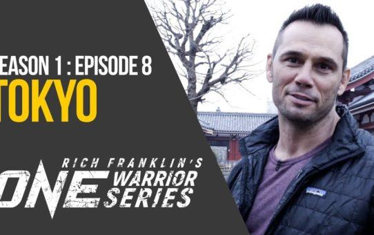 Rich Franklin's ONE Warrior Series | Season 1 | Episode 8 | Tokyo