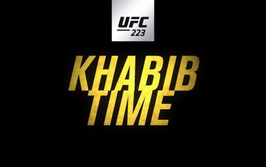 UFC 223: Khabib Time