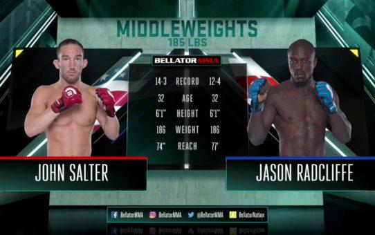 Bellator MMA: John Salter vs. Jason Radcliffe FULL FIGHT