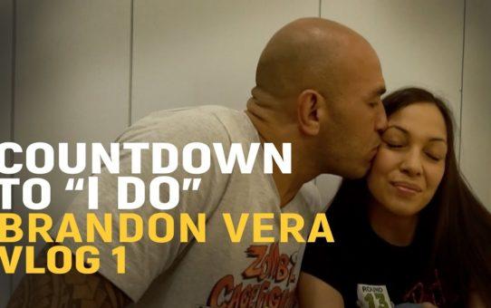 "Countdown To ""I Do""   Brandon Vera   Vlog 1"