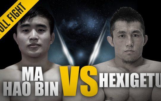 ONE: Best Fights   Ma Hao Bin vs. Hexigetu   A Flyweight Battle   September 2017