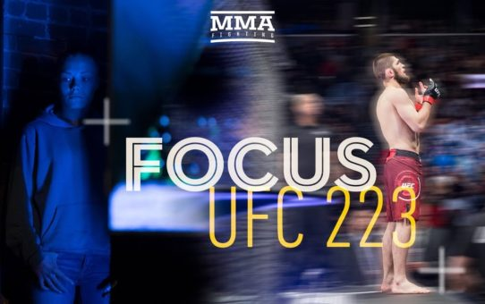 Focus: UFC 223 Edition – MMA Fighting