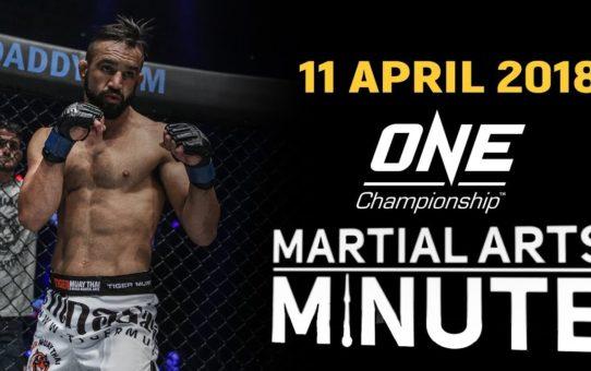 Martial Arts Minute   11 April 2018