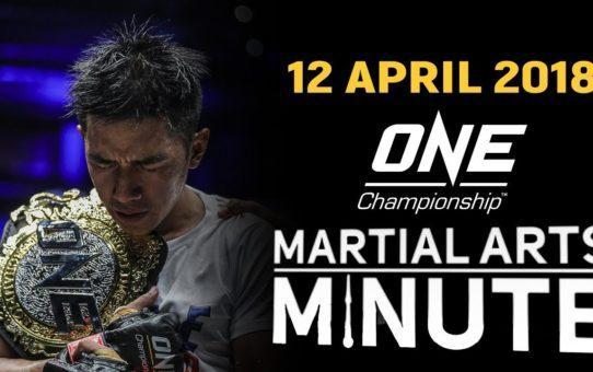 Martial Arts Minute | 12 April 2018